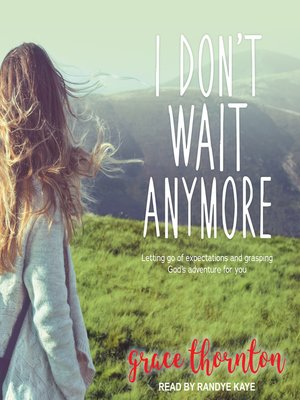 cover image of I Don't Wait Anymore