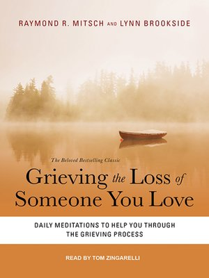 cover image of Grieving the Loss of Someone You Love