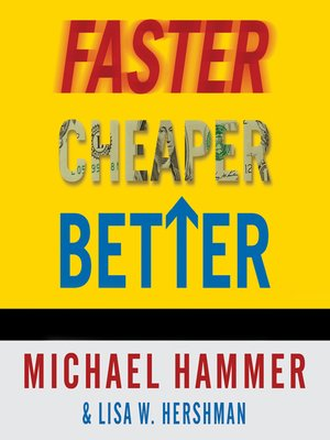 cover image of Faster Cheaper Better