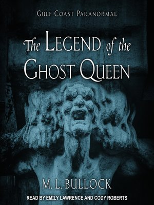 cover image of The Legend of the Ghost Queen