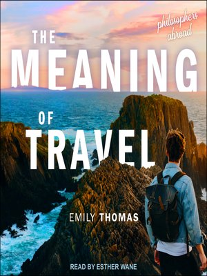 cover image of The Meaning of Travel