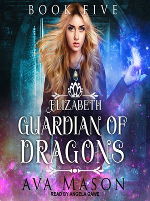 cover image of Elizabeth, Guardian of Dragons--A Reverse Harem Paranormal Romance