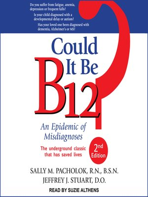 cover image of Could It Be B12?