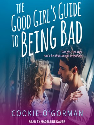 cover image of The Good Girl's Guide to Being Bad