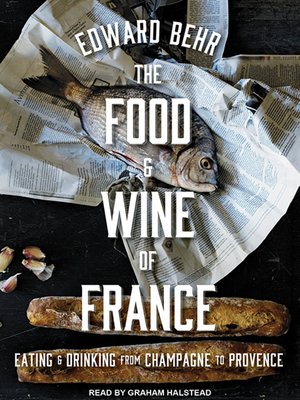 cover image of The Food and Wine of France