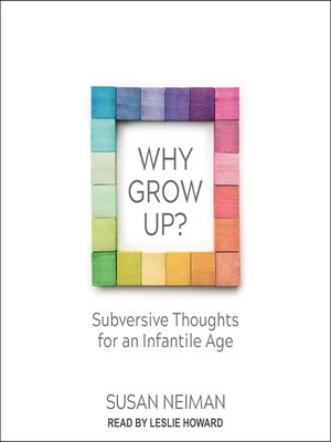 cover image of Why Grow Up?