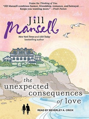 cover image of The Unexpected Consequences of Love