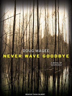 cover image of Never Wave Goodbye