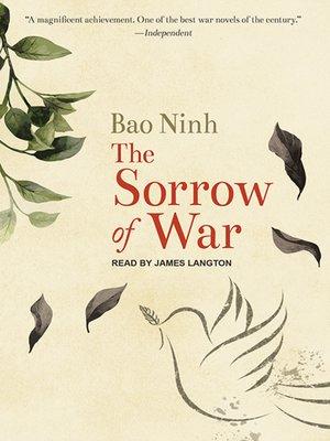 The Sorrow of War by Bao Ninh · OverDrive (Rakuten OverDrive ...