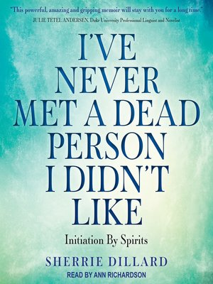 cover image of I've Never Met a Dead Person I Didn't Like