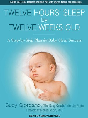 cover image of Twelve Hours' Sleep by Twelve Weeks Old