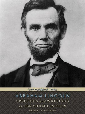 cover image of Speeches and Writings of Abraham Lincoln