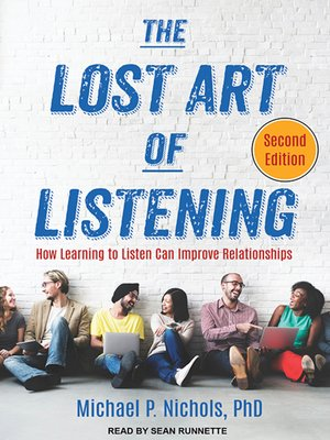 cover image of The Lost Art of Listening