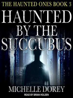 cover image of Haunted by the Succubus