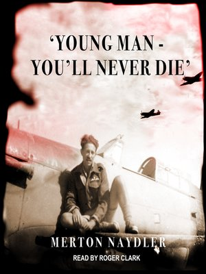 cover image of 'Young Man--You'll Never Die'