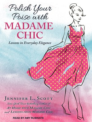 cover image of Polish Your Poise with Madame Chic