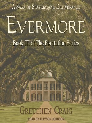 cover image of Evermore--A Saga of Slavery and Deliverance