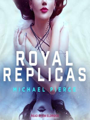 cover image of Royal Replicas Series, Book 1