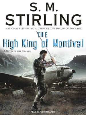cover image of The High King of Montival--A Novel of the Change