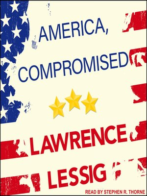 cover image of America, Compromised