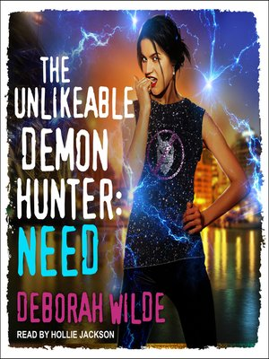 cover image of The Unlikeable Demon Hunter--Need