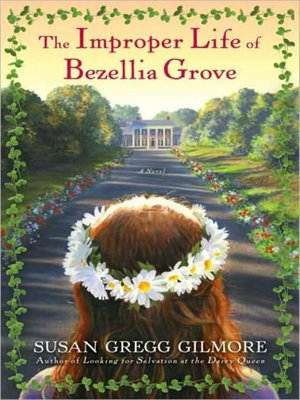 cover image of The Improper Life of Bezellia Grove