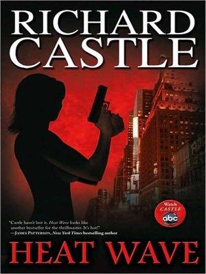 Richard castle · overdrive (rakuten overdrive): ebooks, audiobooks.