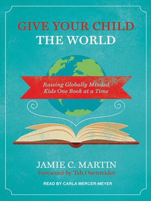 cover image of Give Your Child the World