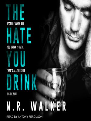 cover image of The Hate You Drink