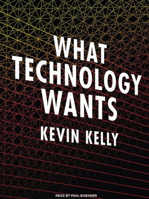 cover image of What Technology Wants