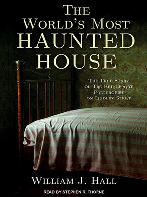 cover image of The World's Most Haunted House
