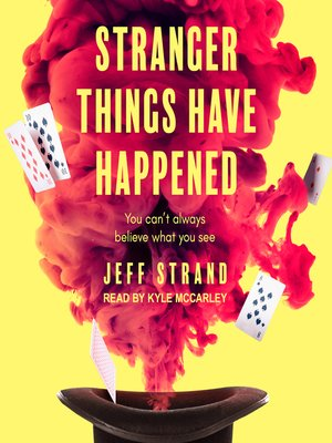 cover image of Stranger Things Have Happened