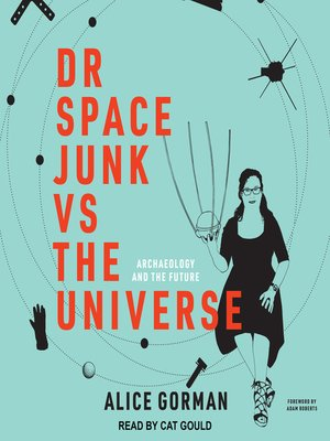 cover image of Dr Space Junk vs the Universe