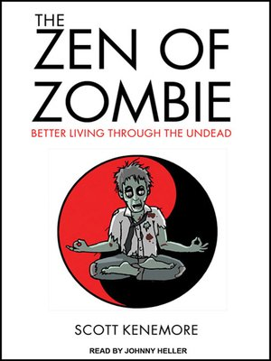 cover image of The Zen of Zombie