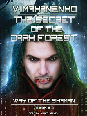 cover image of The Secret of the Dark Forest