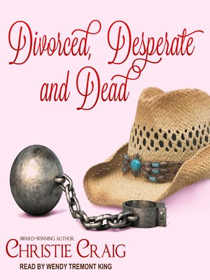 cover image of Divorced, Desperate and Dead