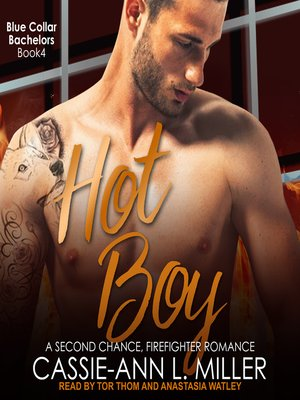 cover image of Hot Boy--A Second Chance, Firefighter Romance
