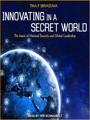 cover image of Innovating in a Secret World
