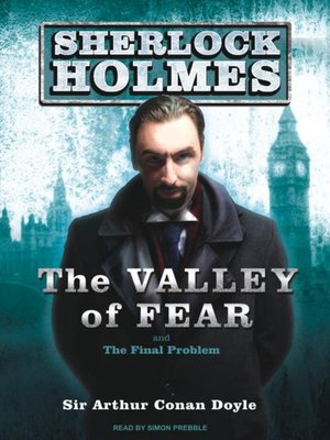 cover image of The Valley of Fear--A Sherlock Holmes Novel