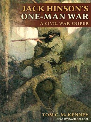cover image of Jack Hinson's One-Man War