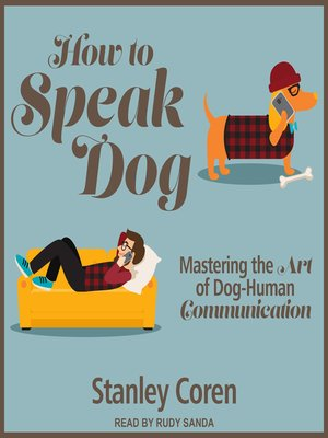 cover image of How to Speak Dog