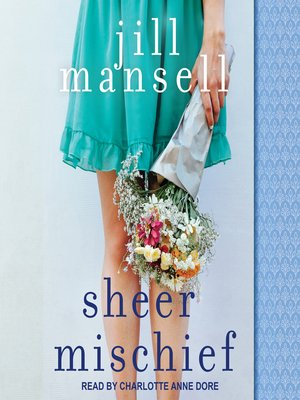 cover image of Sheer Mischief