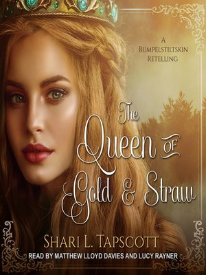 cover image of The Queen of Gold and Straw