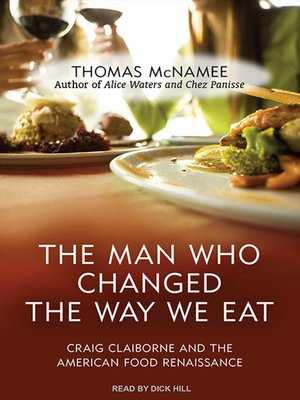 cover image of The Man Who Changed the Way We Eat
