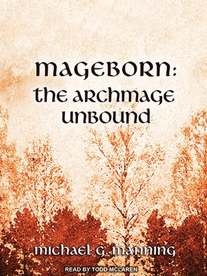 cover image of The Archmage Unbound