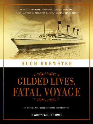 cover image of Gilded Lives, Fatal Voyage