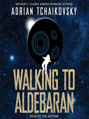 cover image of Walking to Aldebaran