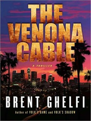 cover image of The Venona Cable--A Thriller