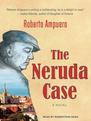 cover image of The Neruda Case
