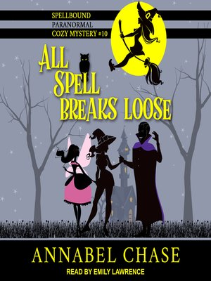cover image of All Spell Breaks Loose